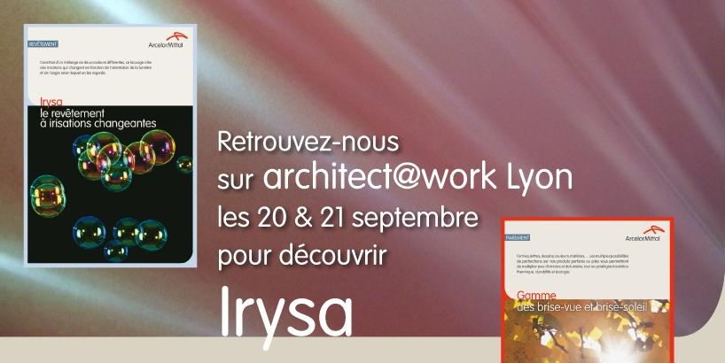 Retrouvez-vous sur architect@work Lyon les 20 et 21 septembre pour découvrir Irysa