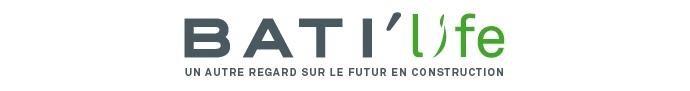 BATI'life - Un autre regard sur le futur en construction