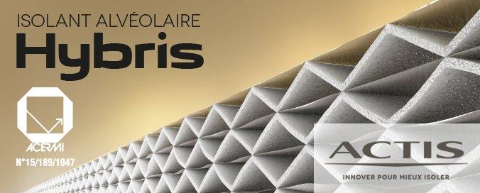 ACTIS - Hybris - Isolant alvéolaire 3 en 1